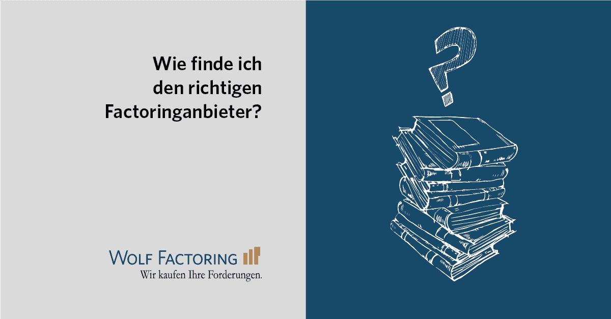 Wie finde ich den richtigen Factoringanbieter?